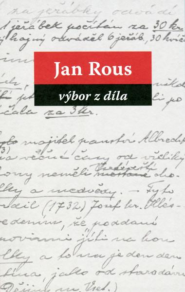 Jan Rous - Výbor z díla (ed. Pavel Kotrla) (2015)