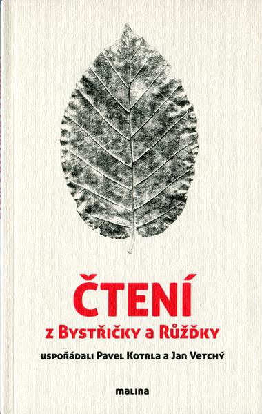 Čtení z Bystřičky a Růžďky<br />(eds. P. Kotrla a J. Vetchý)